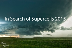 In Search of Supercells 2015