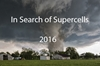In Search of Supercells 2016